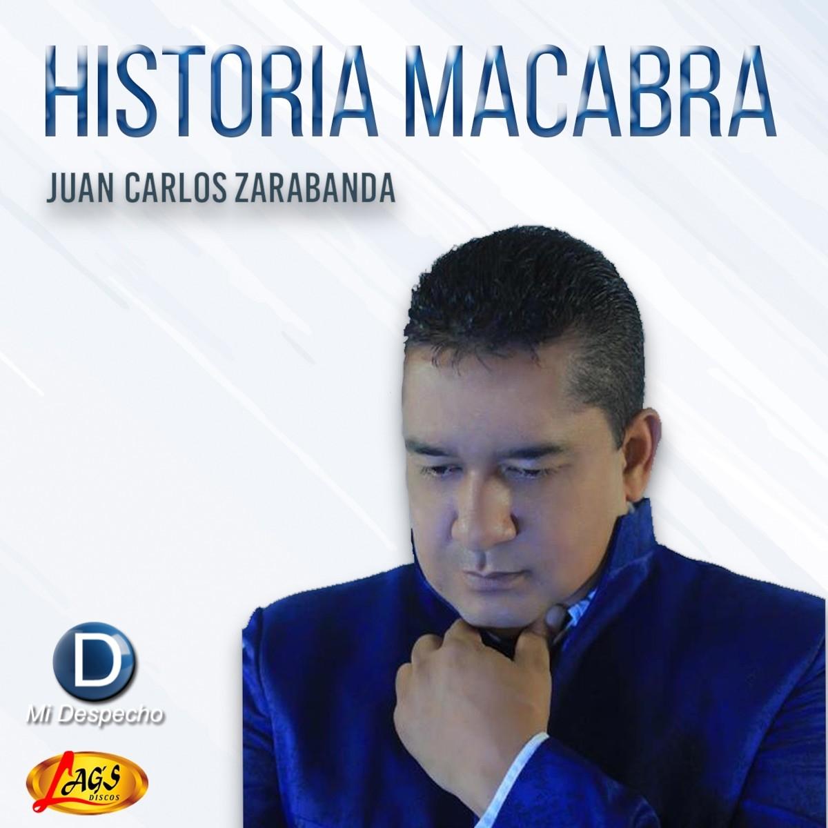 Juan Carlos Zarabanda Historia Macabra Frontal