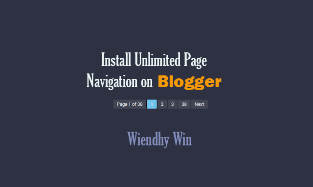 Install Unlimited Page Navigation on Blogger