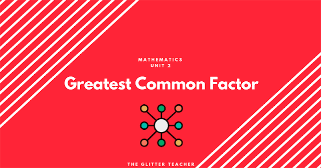 Greatest Common Factor. Highest Common Divisor. Maths Year 6.