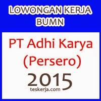 PT Adhi Karya : Lowongan Kerja BUMN Terbaru Mulai Januari 2015