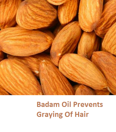 Health Benefits of Almond or BadamOil Prevents Graying Of Hair