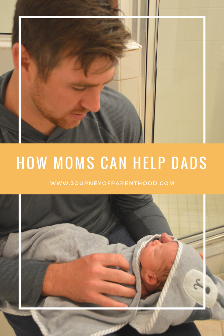 How Moms can help Dads