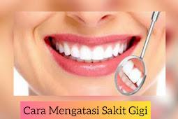 4 Resep Obat Sakit Gigi Secara Alami