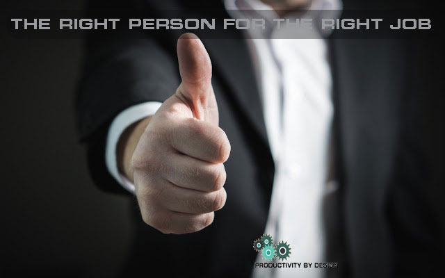 the right person for the right job