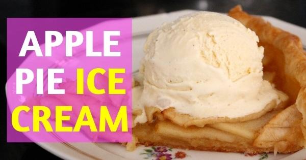 Get recipe about एप्पल पाई आइसक्रीम - Apple pie ice cream | Learn how you can make एप्पल पाई आइसक्रीम - Apple pie ice cream in hindi. Cold Breakfast Summer