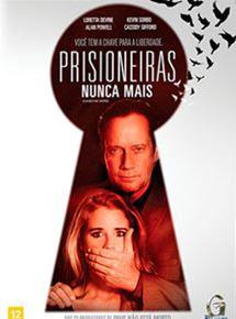 Filmes Online -  Prisioneiras Nunca Mais