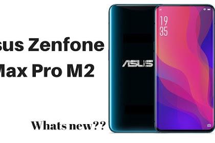 Asus Zenfone Max Pro M2 Akan Segera Dirilis di Indonesia, Berikut Bocorannya!