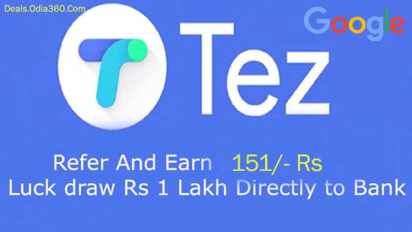 Loot Offer Tez Refer And Earn 151rs