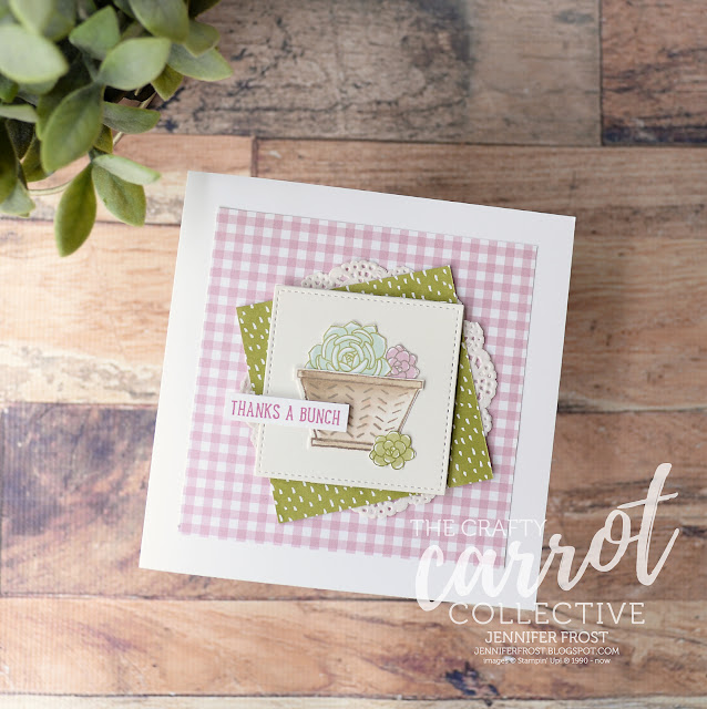 Thanks a bunch, Fussy Cut feature, Basket Bunch, Thank you card, Succulent Garden DSP, The Crafty Carrot Co, Customer rewards program, Papercraft by Jennifer Frost
