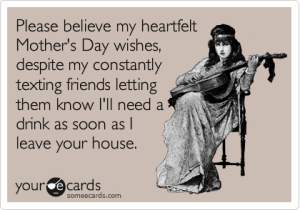 Top funny mothers day quotes from son teenage daughter