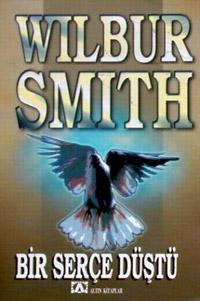 Bir Serçe Düştü ekitap - Wilbur Smith