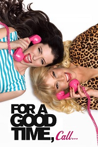 Watch For a Good Time, Call… Online Free in HD