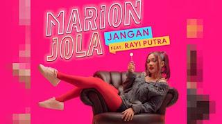 Marion Jola Ft Rayi Putra - Jangan