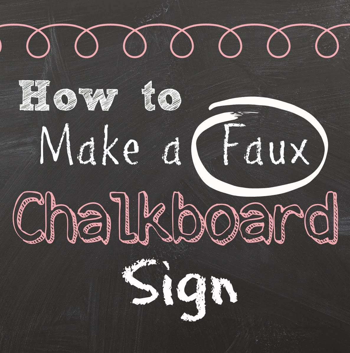 Two It Yourself: Free Faux Chalkboard Signs Tutorial {Plus a