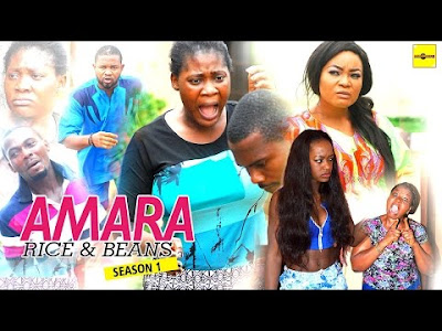 Amara Rice And Beans (Part 1 & 2) – Latest Nollywood Movie | Download Mp4 Full HD Nollywood Movies