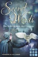 http://ruby-celtic-testet.blogspot.com/2016/09/secret-woods-die-schleiereule-des-prinzen-von-jennifer-alice-jager.html