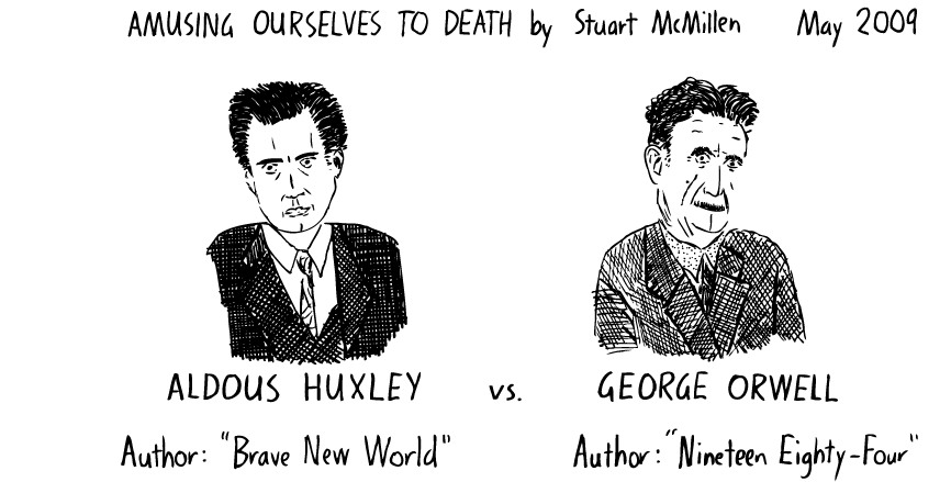 vision of the future aldous huxley vs george orwell