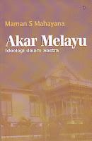 Akar Melayu – Ideologi dalam Sastra