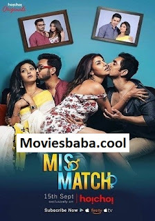 Mismatch (2019) Season 02 Hindi Complete WEB Series All Episode {1 to 5} HDRip 1080p | 720p | 480p | 300Mb | 700Mb