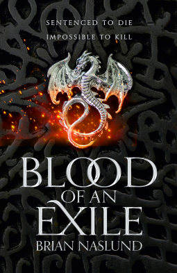 Blood of an Exile by Brian Naslund