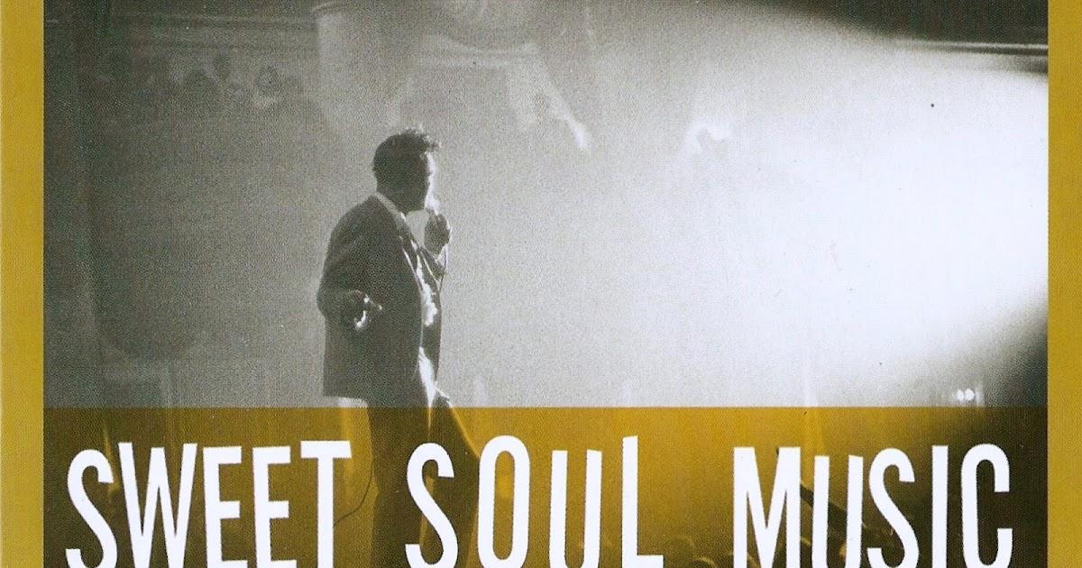 Relembrando Os Bons Tempos: Sweet Soul Music