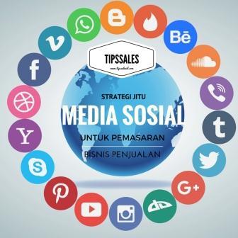 Strategi jitu media sosial untuk pemasaran bisnis penjualan anda ...