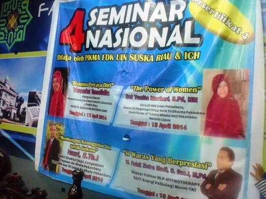 Pembicara di Seminar Nasional PIKMA FDK UIN (Universitas Islam Negeri) Riau dan ICH