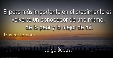 El paso más importante en el crecimiento - Jorge Bucay