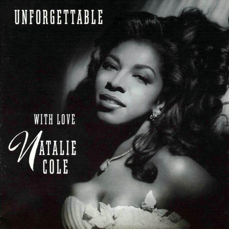 ナタリー・コールのアルバム『Unforgettable.., With Love』のジャケット