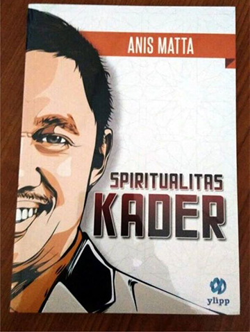 Spiritual Kader Anis Matta