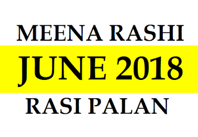 Meena Rasi 2018 June Prediction