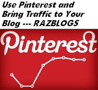 use Pinterest and Bring Traffic