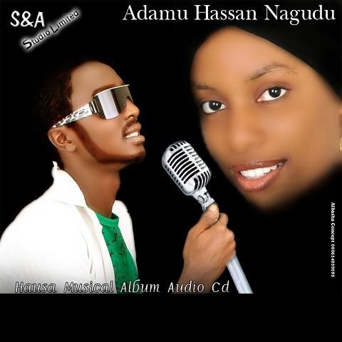 Hausa Soundhouz: MUSIC:Adamu Hassan Nagudu Audio Collections
