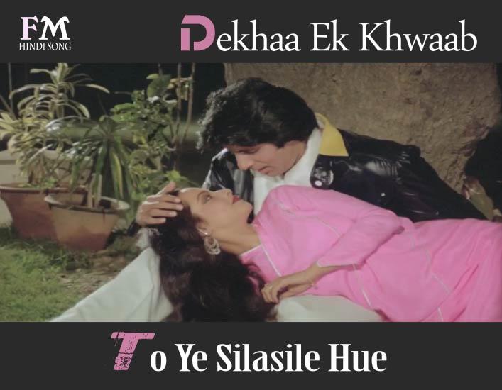Dekhaa-Ek-Khwaab-To-Ye-Silasile-Hue-SilSila-(1981)
