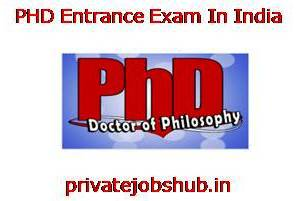 PHD Entrance Exam In India