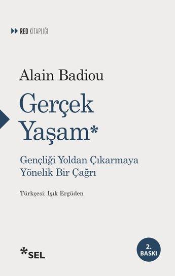 Alain Badiou - Gercek Yasam
