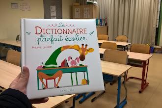 Le dictionnaire du parfait écolier de Philippe Jalbert