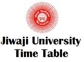 Jiwaji University Gwalior Time Table 2017
