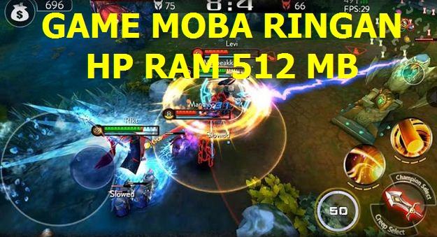 4 Game Moba Ringan Untuk Hp Ram 512 Mb Android Idzam Blog S