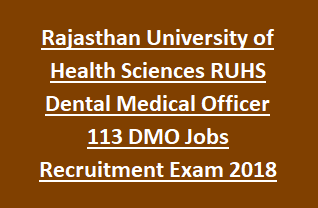 Rajasthan University of Health Sciences RUHS Dental Medical Officer 113 DMO Jobs Recruitment Exam Notification 2018 Apply Online