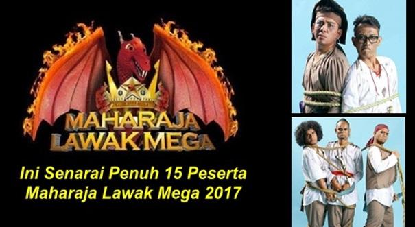 Ini Yang Dinanti Ramai!! Senarai Penuh 15 Peserta Maharaja Lawak Mega 2017!!! Ada Jozan? Sepahtu? Nombor #9 & #11 Tu Memang Tak Sangka IN LIST!!!