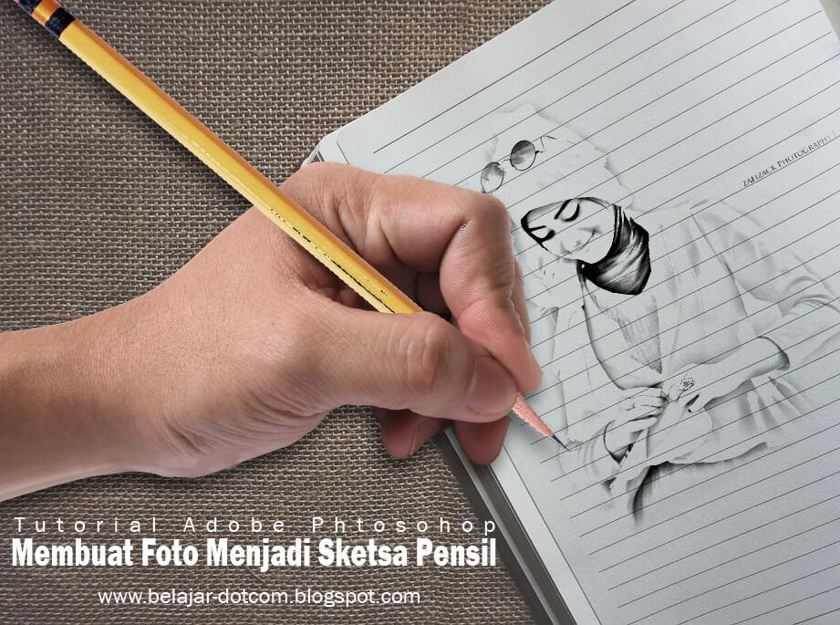 Cara Mudah Mengedit Foto Menjadi Sketsa Pensil Dengan Adobe