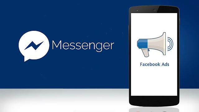 فيسبوك قد تبدأ بعرض الاعلانات على تطبيقها فيسبوك مسنجر!