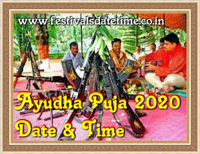 2020 Ayudha Puja, Shastra Puja 2020 date and time in India