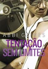 Tentação sem limites, Abbi Glines