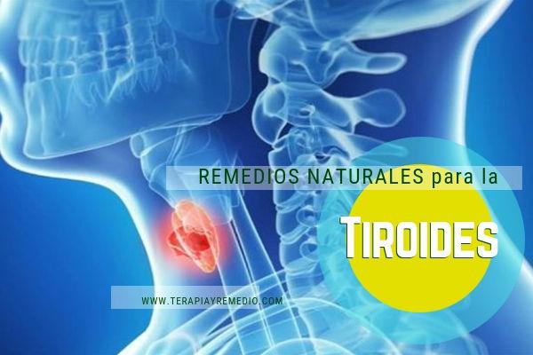 Remedios naturales para la Tiroide, Hipotiroidismo e hipertiroidismo