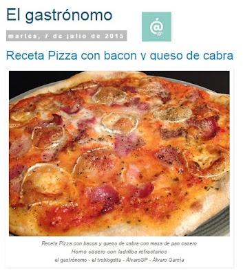 Pizza con bacon yb queso de cabra - Recetas TOP10 de El Gastrónomo en marzo 2016 - Álvaro García - ÁlvaroGP - el troblogdita