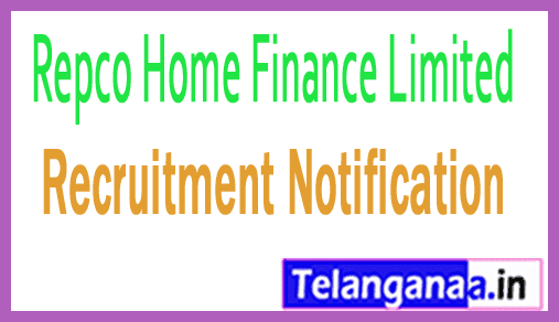 Repco Home Finance Limited RHFL Recruitment Notification