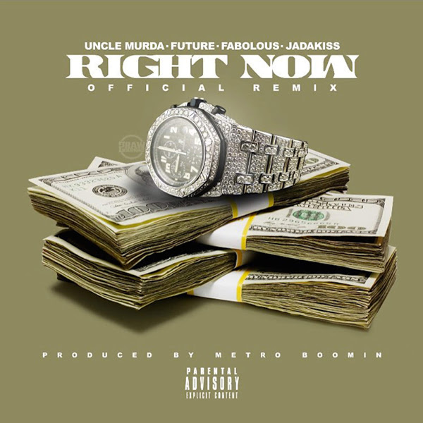 Uncle Murda - Right Now (Remix) (feat. Future, Fabolous & Jadakiss) - Single Cover