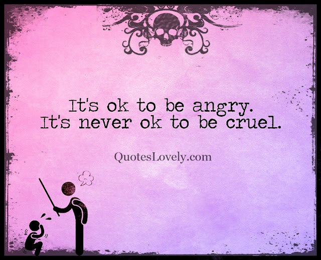 It is okay to be angry